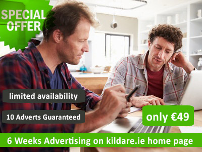 Special Offer - 10 Adverts on kildare.ie for 6 weeks including an advert on the home page of kildare.ie  - Only €49 (Subject to Availability)