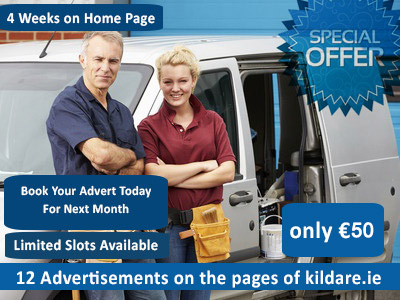 Special Offer this month on Advertising on kildare.ie  - Only €49 for Home Page Advert + 11 extra adverts for 1 month (Subject to Availability)