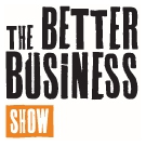 The Better Business Show