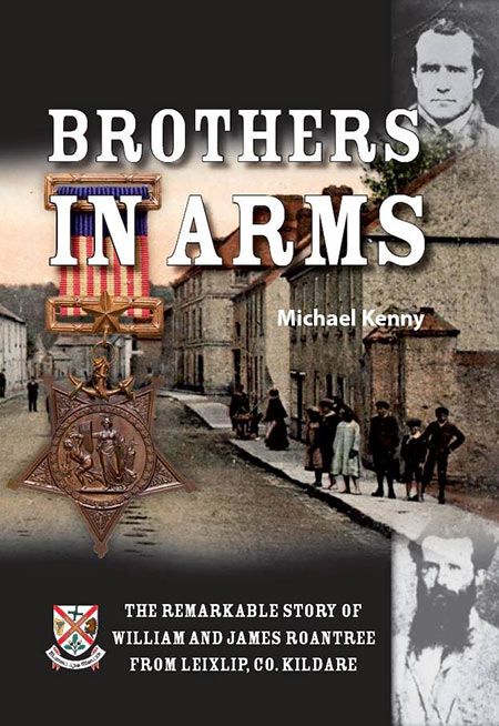 Launch of Brothers in Arms - The remarkable story of William and James Roantree, from Leixlip, Co. Kildare by Michael Kenny