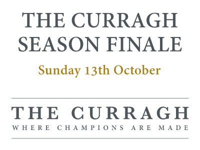 The Curragh Season Finale