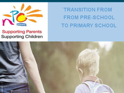Supporting Transitions from Pre-school to Primary School