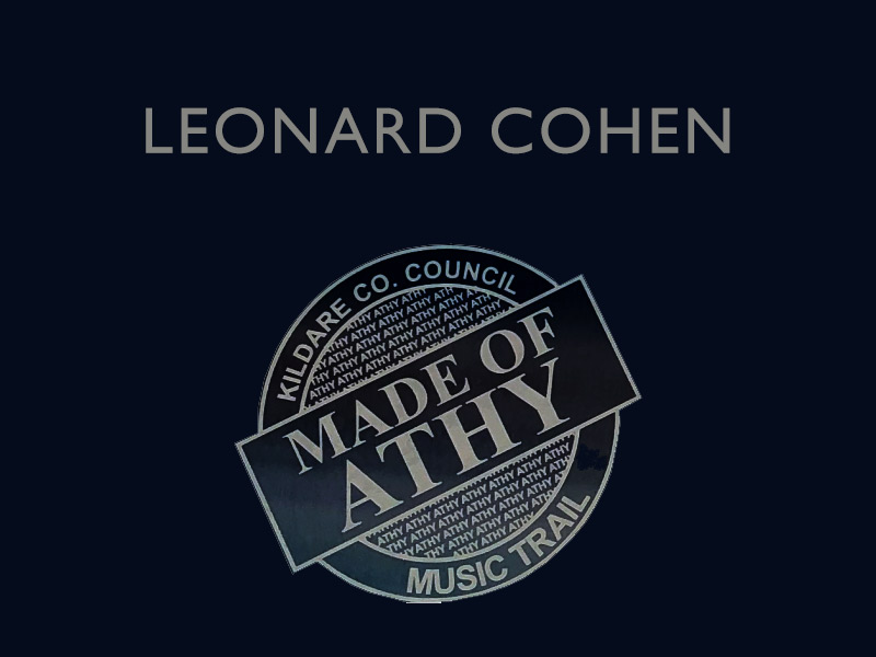 Made of Athy - Leonard Cohen