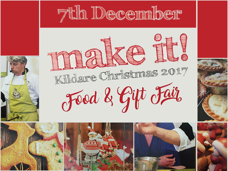 Make It! Kildare Christmas 2017