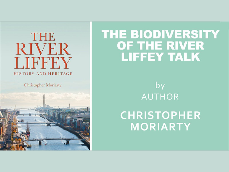 The River Liffey: A Source of Biodiversity (free talk)
