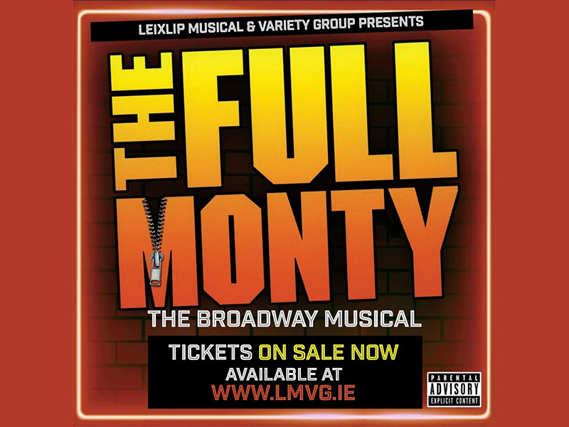 The Full Monty - Leixlip Musical & Variety Group