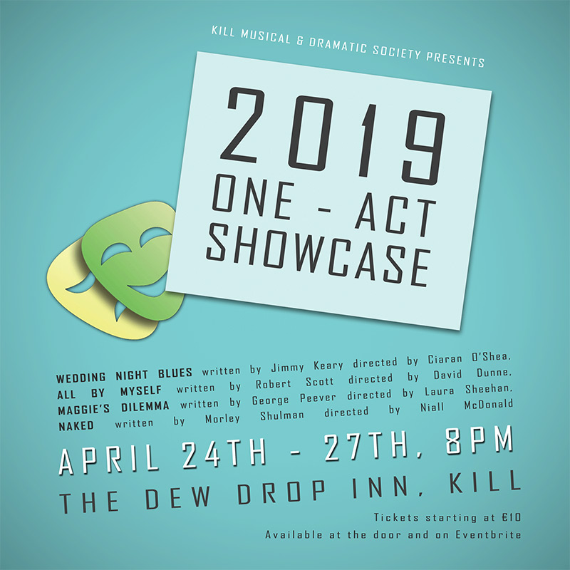 2019 One Act Showcase - Kill Musical and Dramatic Society