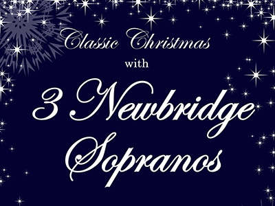 Classic Christmas with 3 Newbridge Sopranos