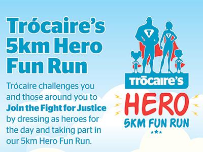 Trocaire's 5km Hero Fun Run