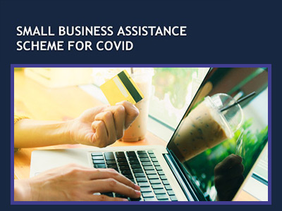 Application process for Small Business Assistance Scheme for Covid